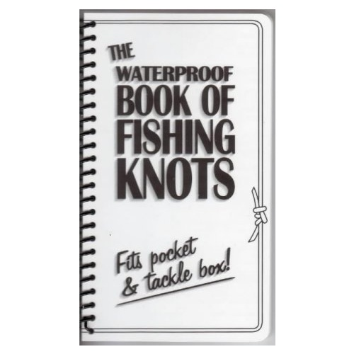 The Waterproof Book of Fishing Knots